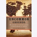 "Книга ""Uncommon Grounds"" Mark Pendergrast"